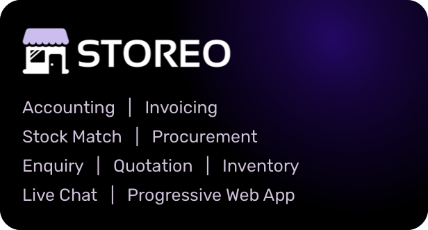 Storeo - Manage Accounts, Invoice, Bills, Inventory, Stock, Quotations & Enquiries